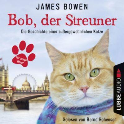 Bob, der Streuner - Die Geschichte einer außergewöhnlichen Katze, James Bowen