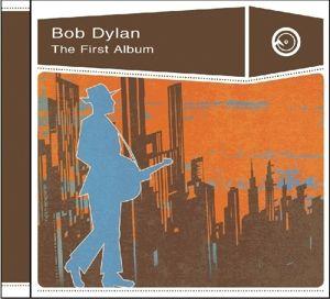 Bob Dylan-The First Album, Bob Dylan