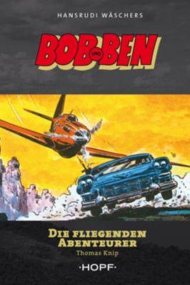 Bob und Ben - Die fliegenden Abenteurer, Thomas Knip
