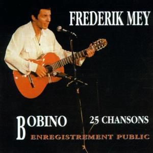 Bobino, Reinhard Frederik Mey