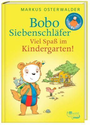 Bobo Siebenschläfer - Viel Spass im Kindergarten!, Markus Osterwalder