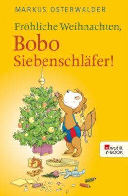 Bobo Siebenschläfers neueste Abenteuer: Fröhliche Weihnachten, Bobo Siebenschläfer!, Markus Osterwalder