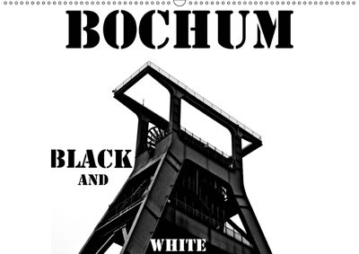 Bochum Black and White (Wandkalender 2019 DIN A2 quer), Dominik Lewald