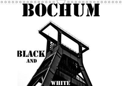 Bochum Black and White (Wandkalender 2019 DIN A4 quer), Dominik Lewald