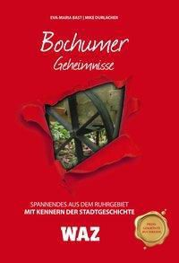 Bochumer Geheimnisse, Eva-Maria Bast, Mike Durlacher