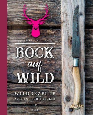 Bock auf Wild, Markus Bitzen