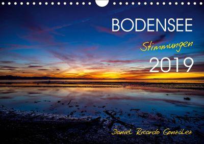 Bodensee - Stimmungen (Wandkalender 2019 DIN A4 quer), Daniel Ricardo Gonzalez