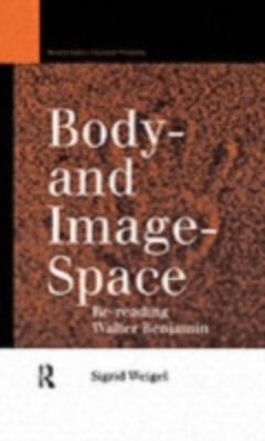 Body-and Image-Space, Sigrid Weigel