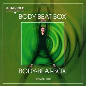 Body-Beat-Box, Mind-flux