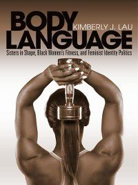 Body Language, Kimberly J. Lau