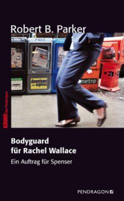 Bodyguard für Rachel Wallace, Robert B. Parker