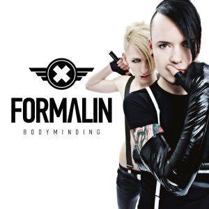 Bodyminding, Formalin