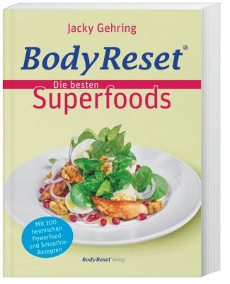 BodyReset - Die besten Superfoods, Jacky Gehring