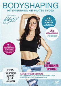 Bodyshaping - Mit Fatburning HIIT Pilates & Yoga, Kate Hall