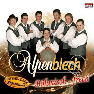 Böhmisch-frech, Alpenblech