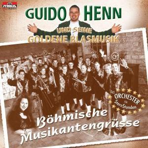 Böhmische Musikantengrüße, Guido Und Seine Goldene Blasmusik Henn