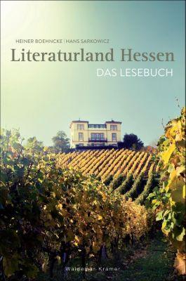 Boehncke, H: Literaturland Hessen