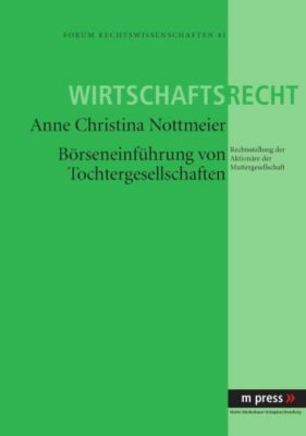 Börseneinführung von Tochtergesellschaften, Christina Nottmeier
