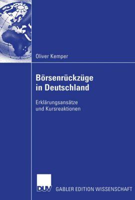 Börsenrückzüge in Deutschland, Oliver Kemper