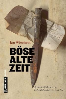 Böse alte Zeit, Jan Wiechert