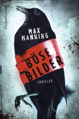 Böse Bilder, Max Manning