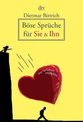 Böse sprüche für Sie & Ihn, Dietmar Bittrich