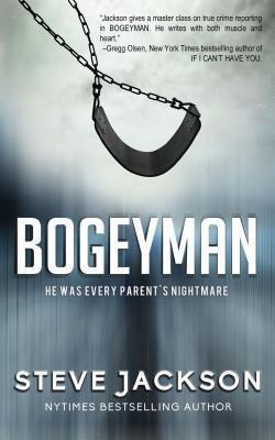 Bogeyman, Steve Jackson