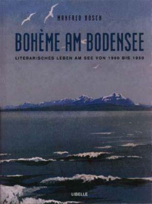 Boheme am Bodensee, Manfred Bosch