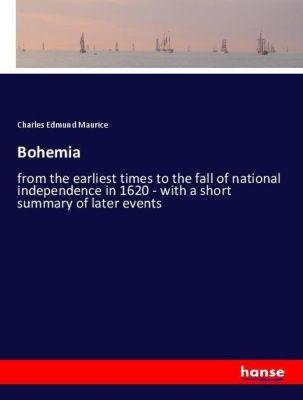 Bohemia, Charles Edmund Maurice