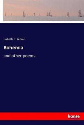 Bohemia, Isabella T. Aitken