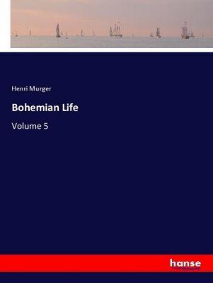 Bohemian Life, Henri Murger