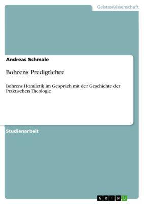 Bohrens Predigtlehre, Andreas Schmale