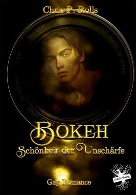 Bokeh - Schönheit der Unschärfe - Chris P. Rolls |