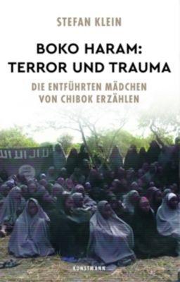 Boko Haram: Terror und Trauma - Stefan Klein |
