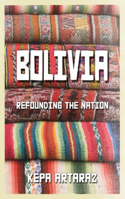 Bolivia, Kepa Artaraz