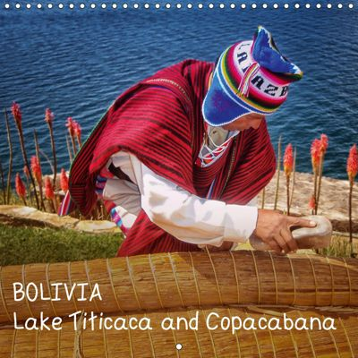 BOLIVIA Lake Titicaca and Copacabana (Wall Calendar 2019 300 × 300 mm Square), Dr. Max Glaser, Max Glaser