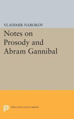 Bollingen Series (General): Notes on Prosody and Abram Gannibal, Vladimir Nabokov