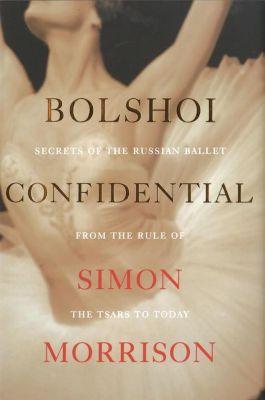 Bolshoi Confidential, Simon Morrison