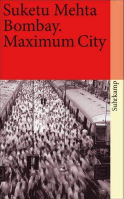 Bombay. Maximum City, Suketu Mehta