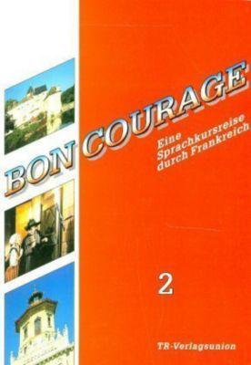 Bon Courage: Bd.2 Begleitbuch