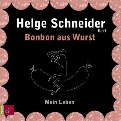 Bonbon aus Wurst, Helge Schneider