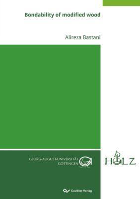 Bondability of modified wood, Alireza Bastani