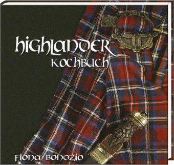 Bondzio, F: Highlander Kochbuch, Fiona Bondzio