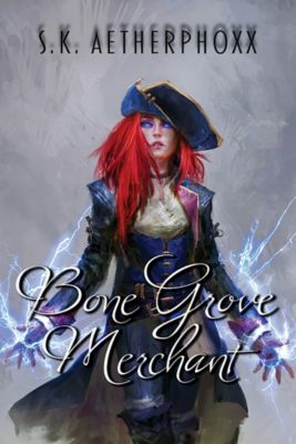 Bone Grove Merchant, S. K. Aetherphoxx