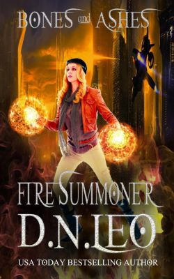 Bones and Ashes Trilogy: Fire Summoner - Bones and Ashes Trilogy - Book 1, D. N. Leo