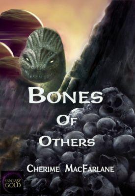 Bones of Others, Cherime MacFarlane