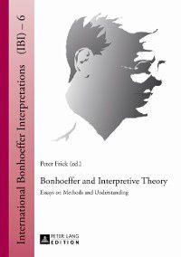Bonhoeffer and Interpretive Theory