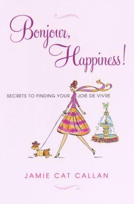 Bonjour, Happiness!, Jamie   Cat Callan