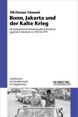 Bonn, Jakarta und der Kalte Krieg, Till Florian Tömmel