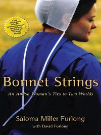 Bonnet Strings, Saloma Miller Furlong
